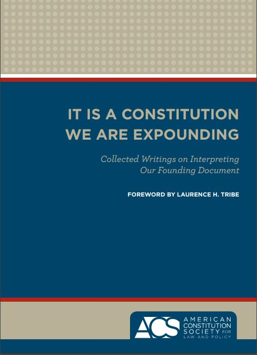 cover it is a constitution we are expounding
