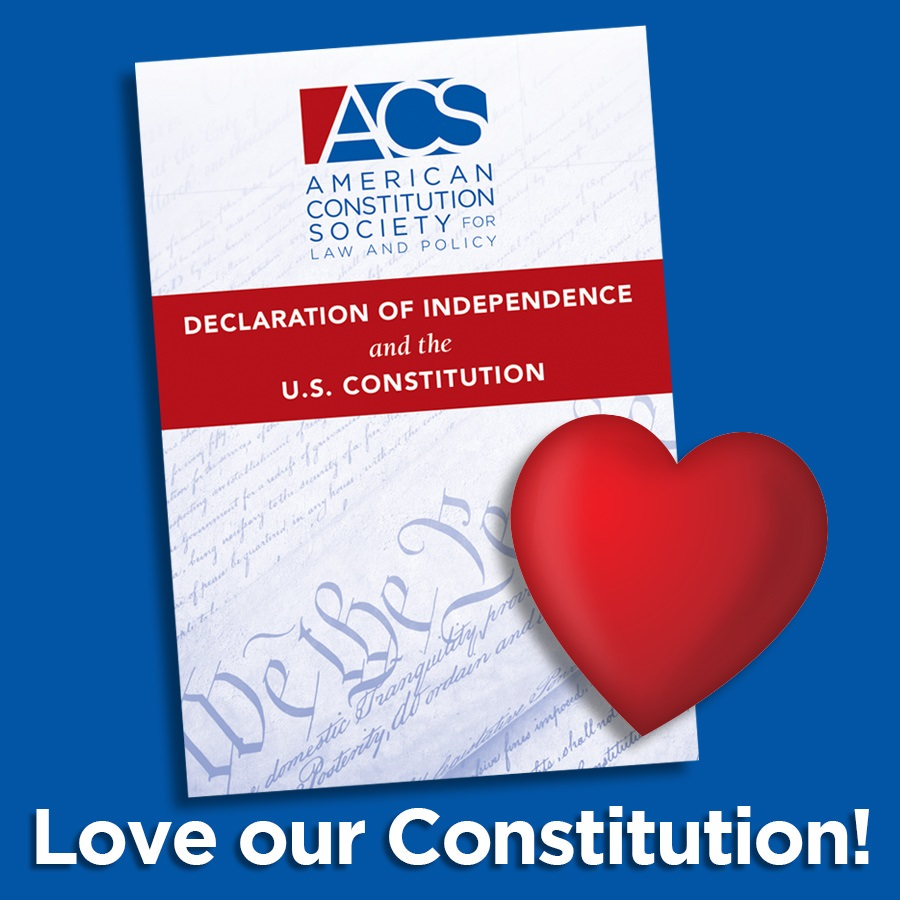 ACS Love Our Constitution